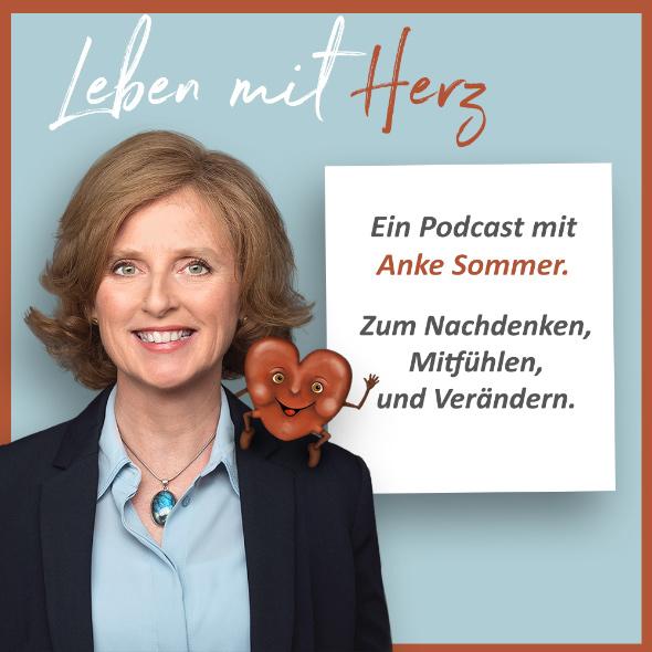 Sommer Podcast - Leben mit Herz